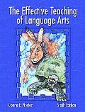 The Effective Teaching of Language Arts