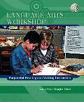 Language Arts Workshop Purposeful Reading And Writing Instruction