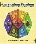 Curriculum Wisdom Educational Decisions in Democratic Societies