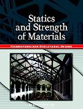 Statics and Strength of Materials Foundations for Structural Design