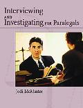 Civil Interviewing And Investigating For Paralegals A Process-Oriented Approach