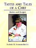Tastes and Tales of a Chef Stories and Recipes