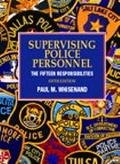 Supervising Police Personnel The Fifteen Responsibilities