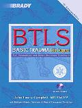 B T L S Basic Trauma Life Support for Paramedics and Other Advanced Providers