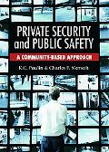 Private Security and Public Safety A Community-Based Approach