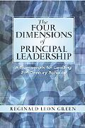 The Four Dimensions of Principal Leadership: A Framework for Leading 21st Century Schools