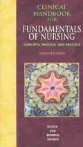 Clinical Handbook for Fundamentals of Nursing Concepts, Process, and Practice