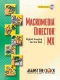 Macromedia Director Mx Digital Imaging for the Web  Spira