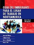 Guia Del Inmigrante Para El Lugar De Trabajo En Norteamerica