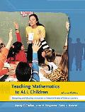 Teaching Mathematics to All Children: Designing and Adapting Instruction to Meet the Needs o...