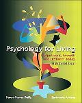 Psychology for Living Adjustment, Growth, and Behavior Today