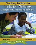 Teaching Students In Inclusive Settings Adapting And Accommodating Instruction
