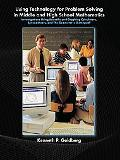 Using Technology for Problem Solving in Middle And High School Mathematics Investigations Us...
