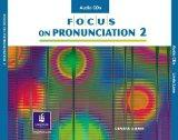 Focus on Pronunciation 2 Audio Cds 4