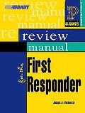 Review Manual For The First Responder