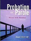 Probation and Parole Theory and Practice