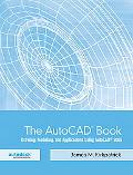 AutoCAD Book Drawing, Modeling, and Applications Using AutoCAD 2005