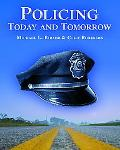 Policing Today And Tomorrow