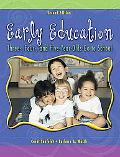 Early Education Three, Four, And Five-Year-Olds Go To School