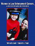 Women in Law Enforcement Careers A Guide for Preparing and Succeeding