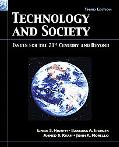 Technology And Society Issues for the 21st Century and Beyond