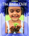 Whole Child Developmental Education For The Early Years