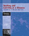 Teaching And Learning At A Distance Foundations of Distance Education