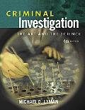 Criminal Investigation The Art and the Science