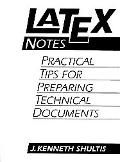 Latex Notes Practical Tips for Preparing Technical Documents