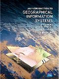 An Introduction to Geographical Information Systems (3rd Edition)