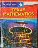 Prentice Hall Mathematics: Texas Edition Course 3