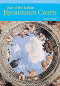 'art of Italian Renaissance Courts