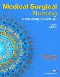 Medical-Surgical Nursing: Critical Thinking in Client Care, Single Volume Value Pack (includes Medical Surgical Nursing Clinical Manual for Medical ... for Medical Surgical Nursing) (4th Edition)