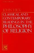 Classical and Contemporary Readings in the Philosophy of Religion