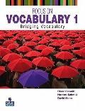 Focus on Vocabulary : Bridging Vocabulary
