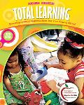 Total Learning: Developmental Curriculum for the Young Child (with MyEducationLab) (8th Edit...