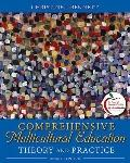 Comprehensive Multicultural Education: Theory and