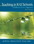 Teaching in K-12 Schools: A Reflective Action Approach (with MyEducationLab) (5th Edition)