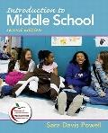 Introduction to Middle School (with MyEducationLab) (2nd Edition)