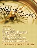 Ethics, Jurisprudence and Practice Management in Dental Hygiene