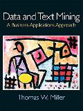 Data and Text Mining A Business Application Approach