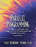 Parallel Programming: Techniques and Applications Using Networked Workstations and Parallel ...