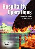 Hospitality Operations Careers in the World's Greatest Industry
