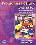 Promoting Positive Behavior Guidance Strategies for Early Childhood Settings