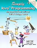 Simply Java Programming An Application-Driven Tutorial Approach