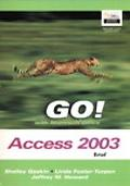 Go! With Microsoft Office Access 2003 Brief