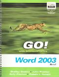 Go! With Microsoft Office Word 2003 Brief