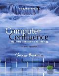 Computer Confluence Exploring Tomorrow's Technology  Comprehensive Edition