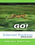 Go! With Microsoft Internet Explorer Getting Started