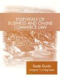 Essentials of Business and Online Commerce Law : Student Study Guide - Henry R. Cermignano - Paperback